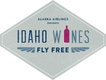 Alaska Airlines Presents Idaho Wines Fly Free